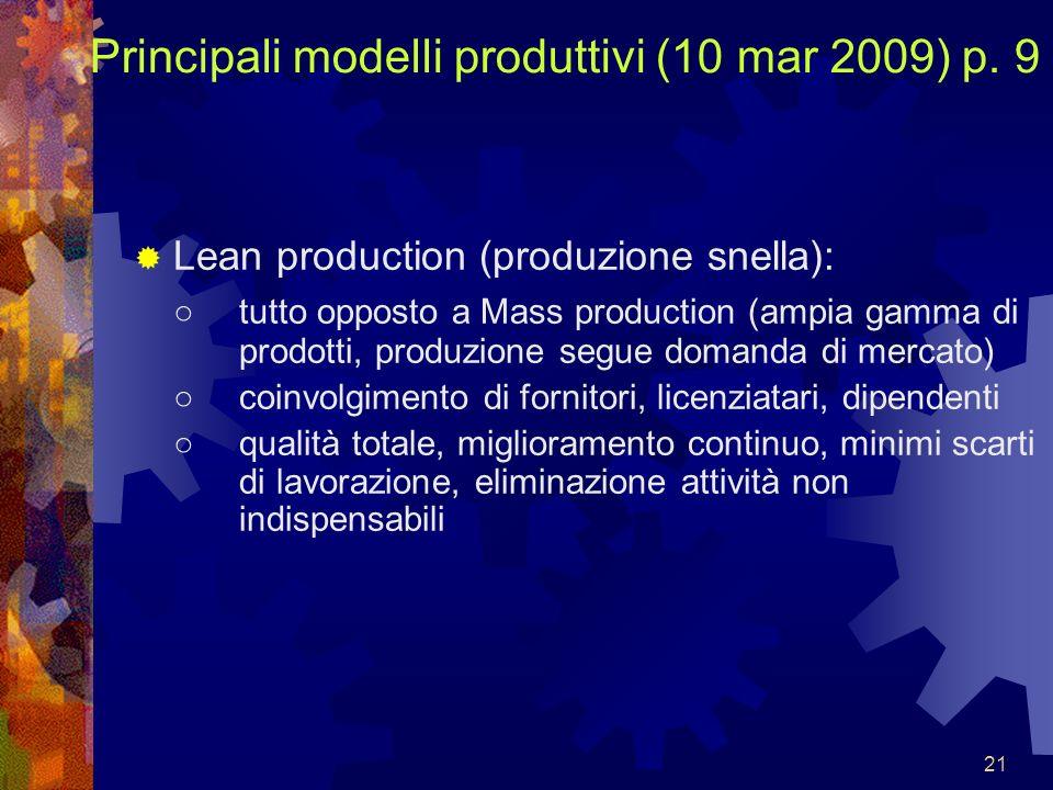 Principali modelli produttivi (10 mar 2009) p. 9