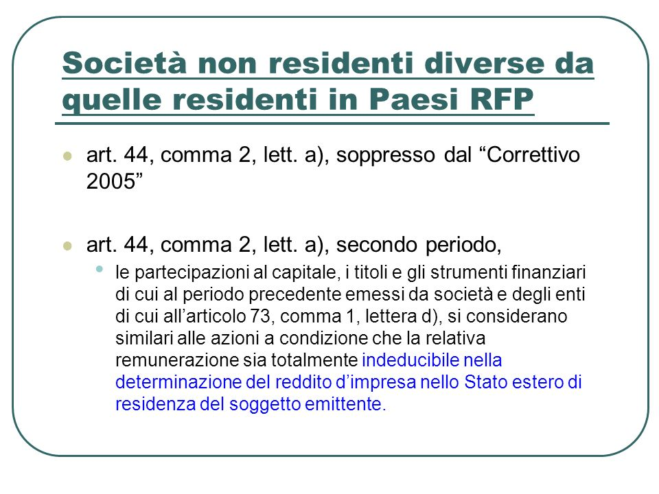 Società non residenti diverse da quelle residenti in Paesi RFP