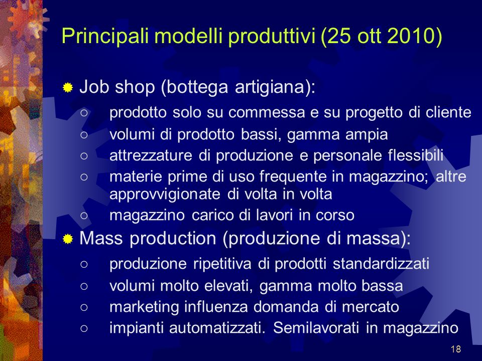 Principali modelli produttivi (25 ott 2010)