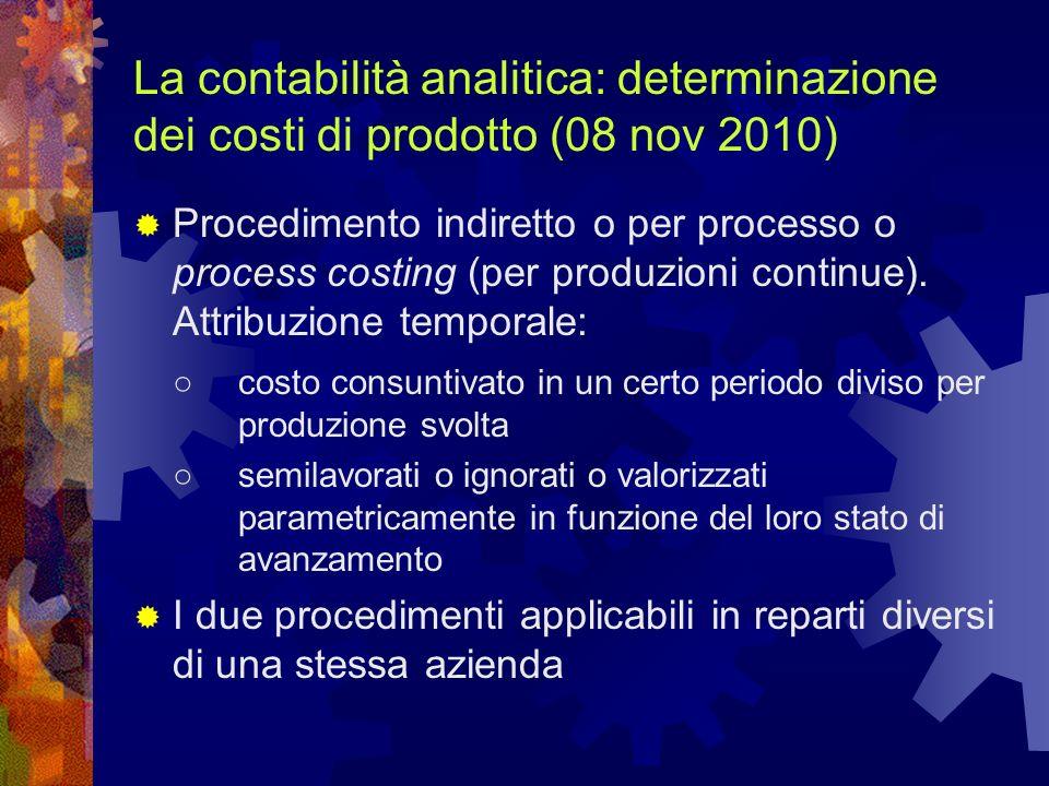 La contabilità analitica: determinazione dei costi di prodotto (08 nov 2010)