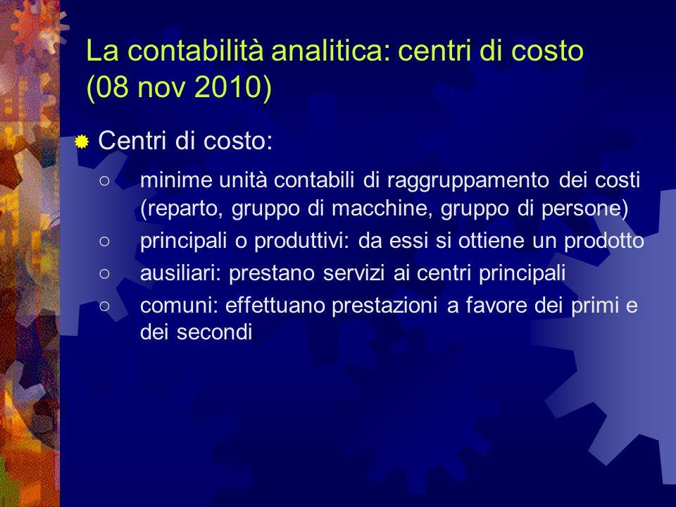 La contabilità analitica: centri di costo (08 nov 2010)