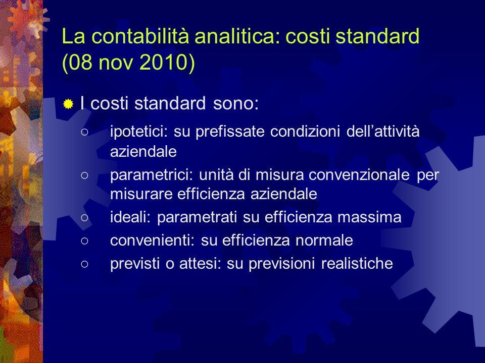 La contabilità analitica: costi standard (08 nov 2010)