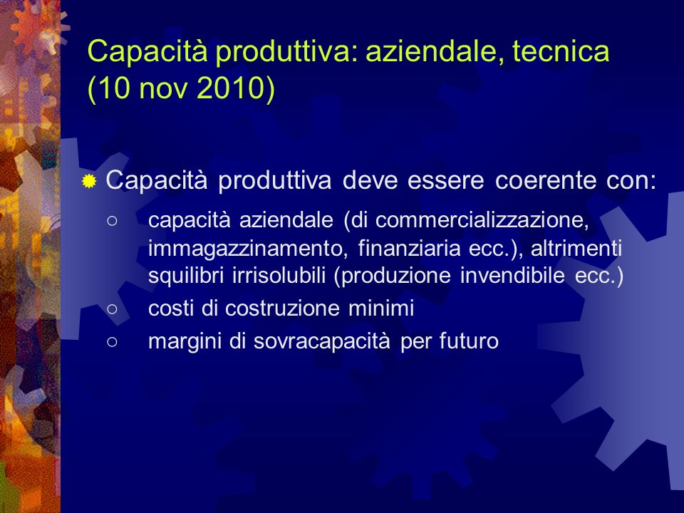 Capacità produttiva: aziendale, tecnica (10 nov 2010)