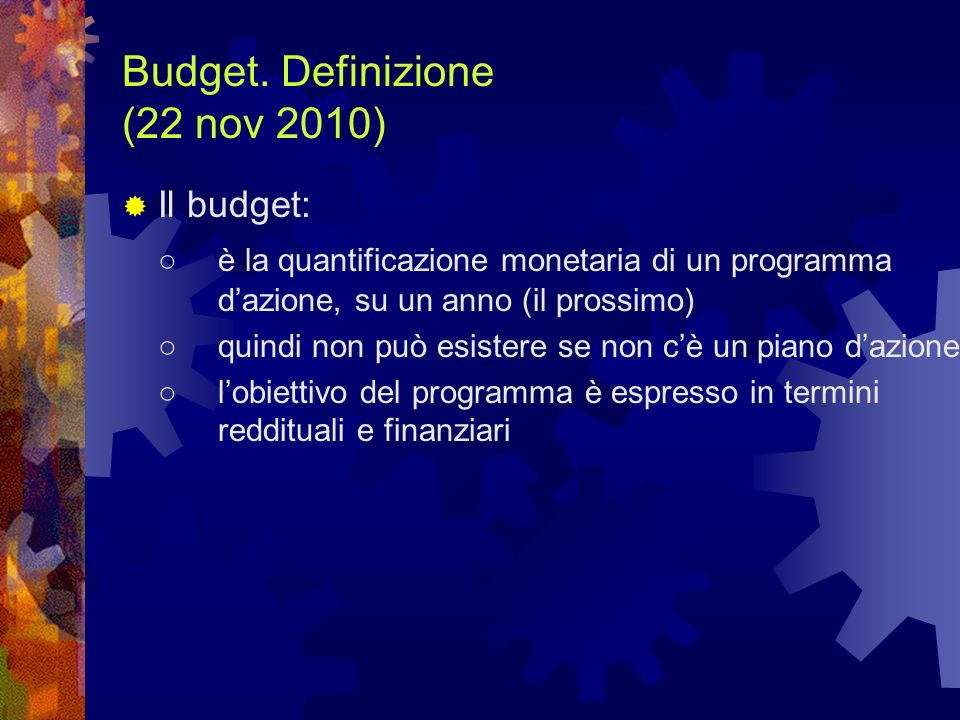 Budget. Definizione (22 nov 2010)