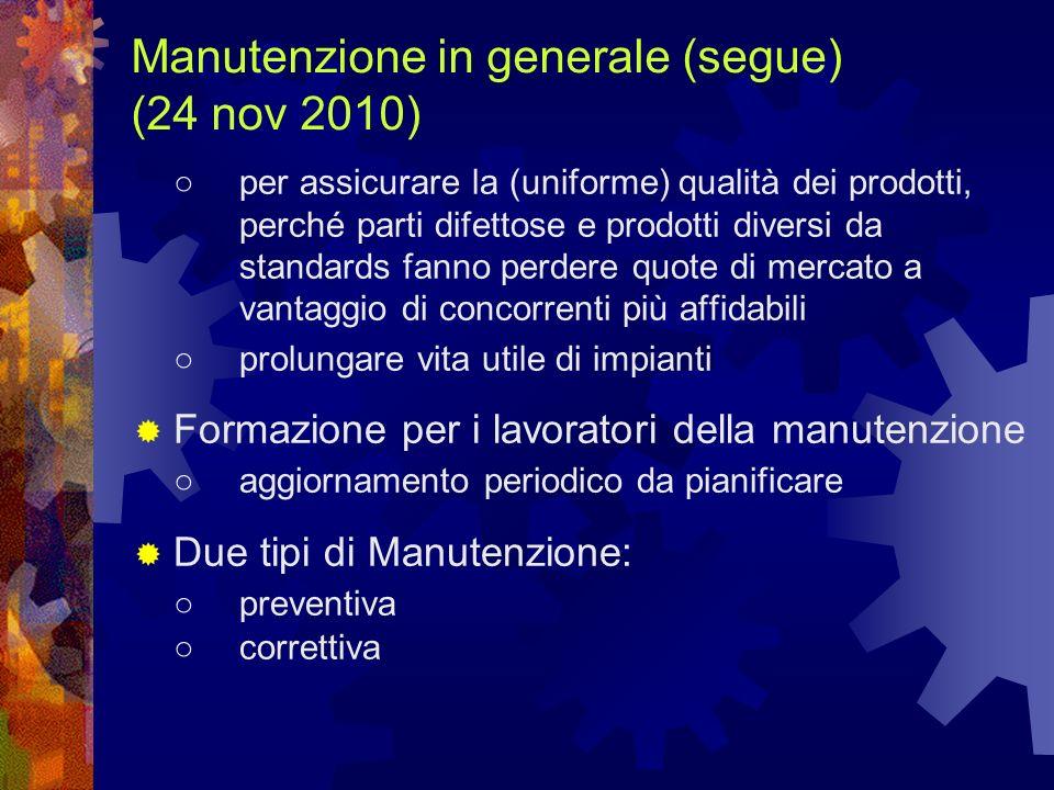 Manutenzione in generale (segue) (24 nov 2010)