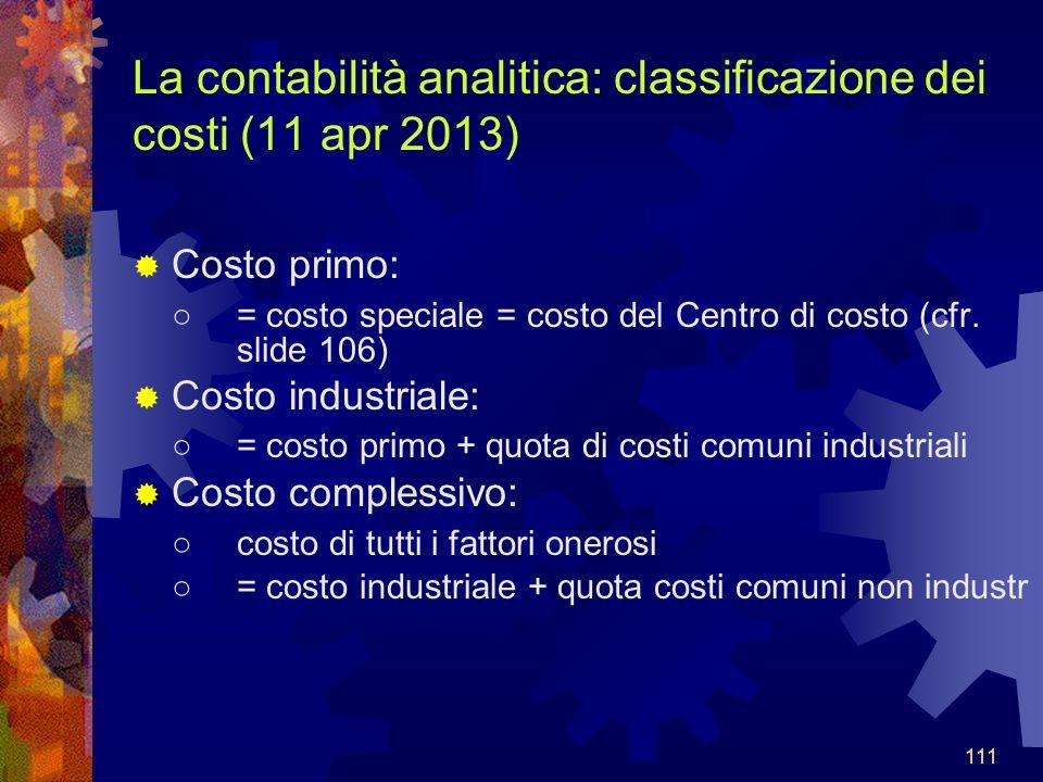 La contabilità analitica: classificazione dei costi (11 apr 2013)