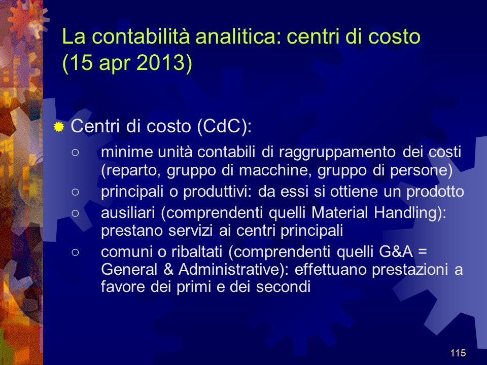La contabilità analitica: centri di costo (15 apr 2013)