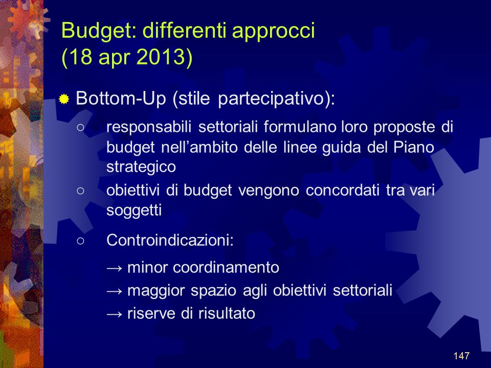Budget: differenti approcci (18 apr 2013)