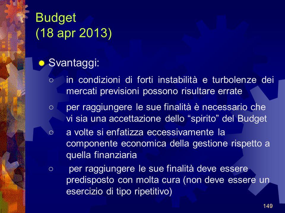 Budget (18 apr 2013) Svantaggi: