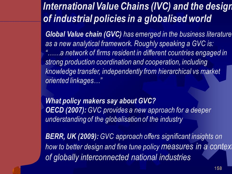 International Value Chains (IVC) and the design of industrial policies in a globalised world