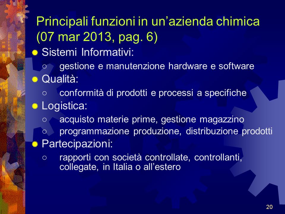 Principali funzioni in un'azienda chimica (07 mar 2013, pag. 6)