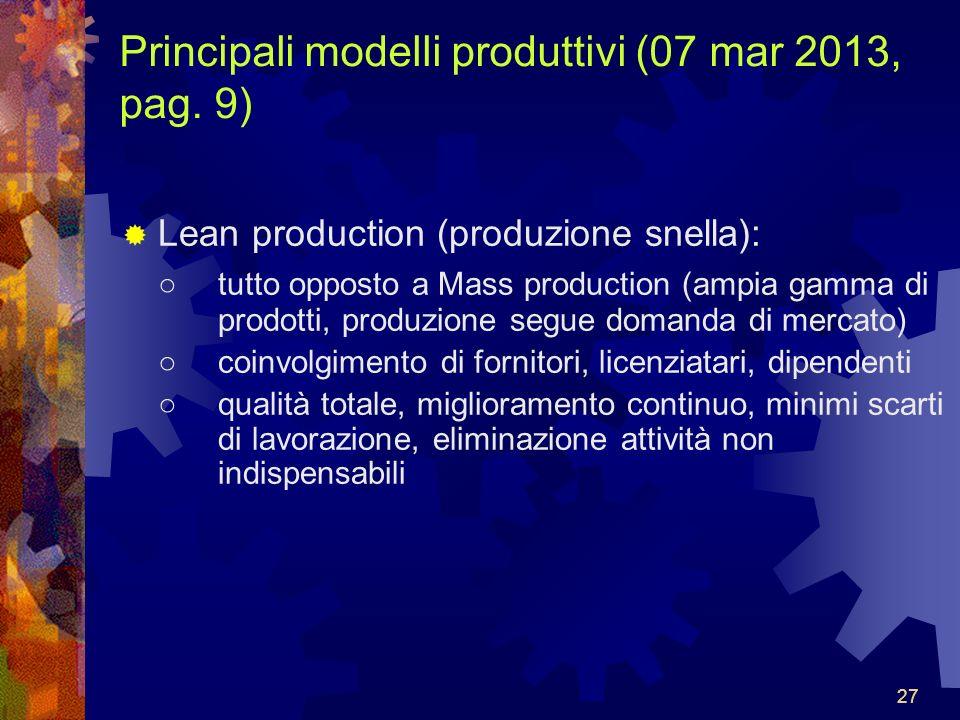 Principali modelli produttivi (07 mar 2013, pag. 9)