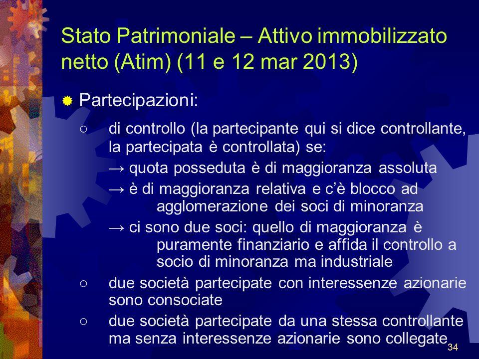 Stato Patrimoniale – Attivo immobilizzato netto (Atim) (11 e 12 mar 2013)