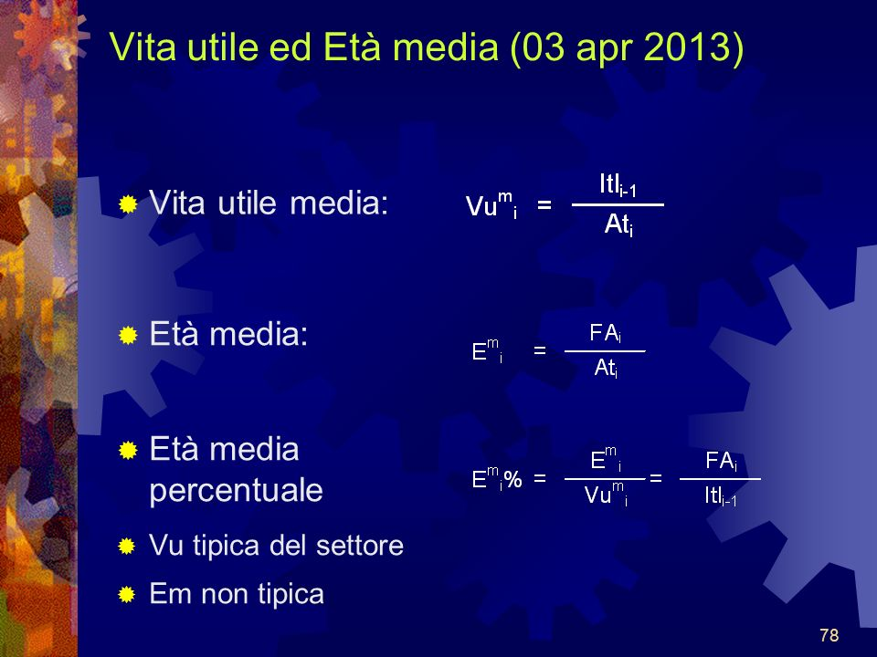 Vita utile ed Età media (03 apr 2013)