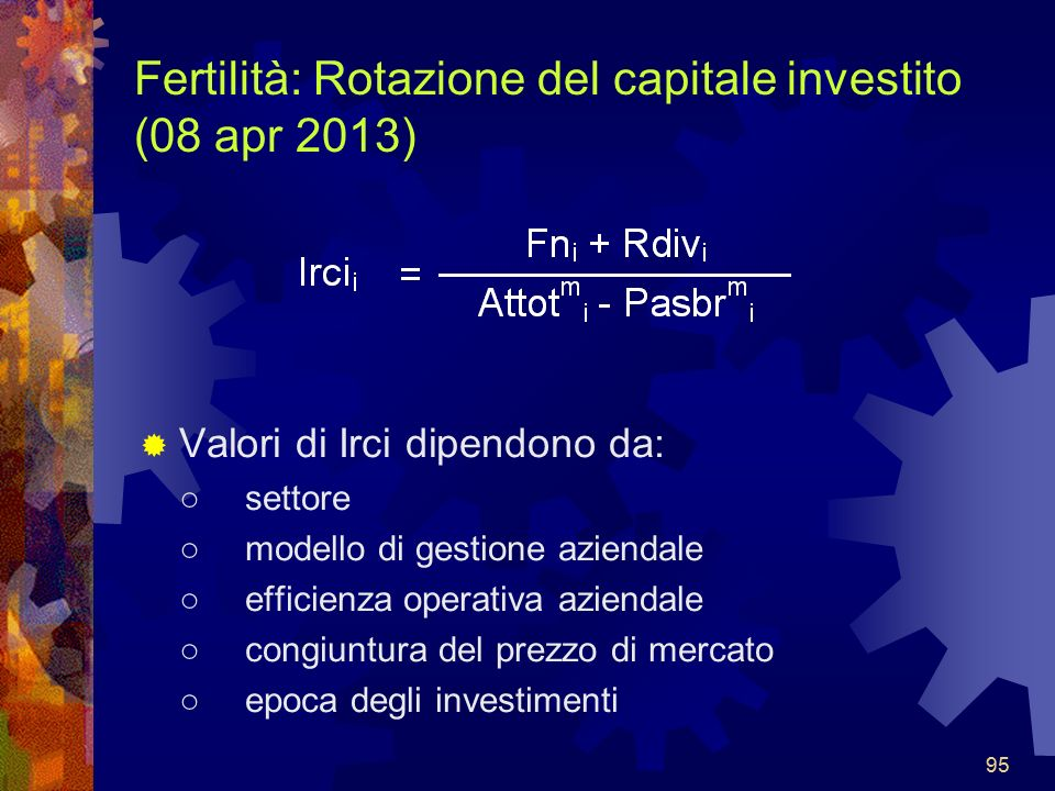 Fertilità: Rotazione del capitale investito (08 apr 2013)