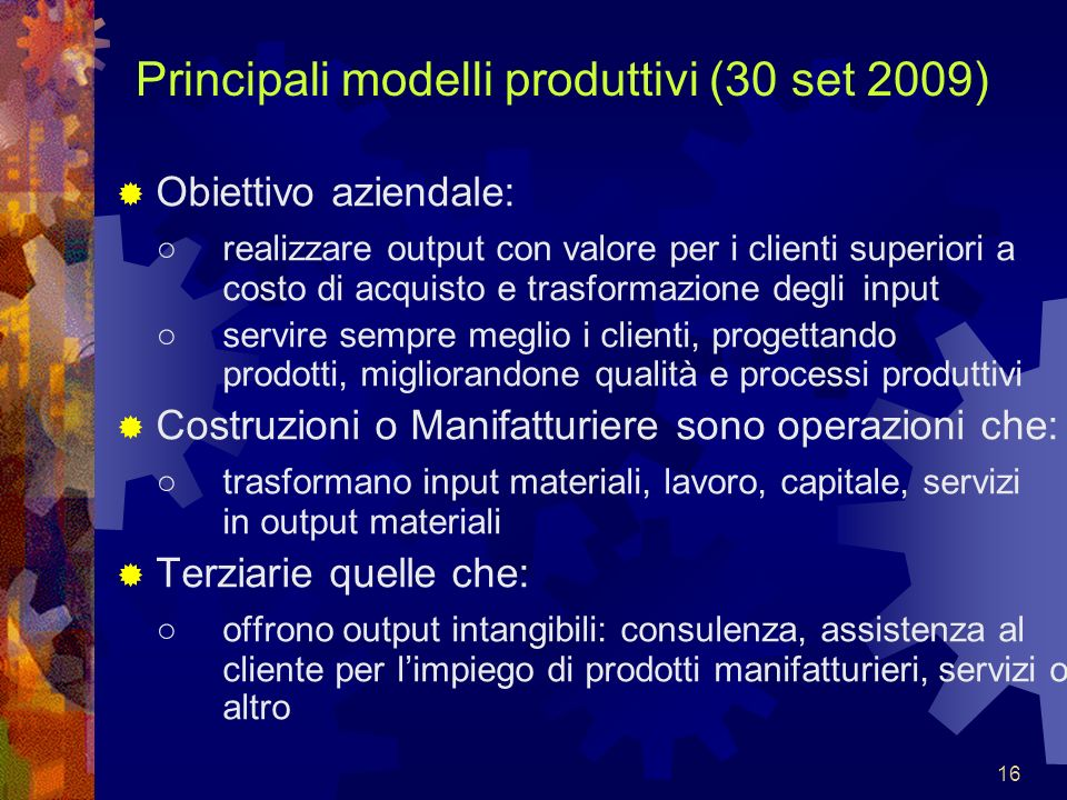 Principali modelli produttivi (30 set 2009)
