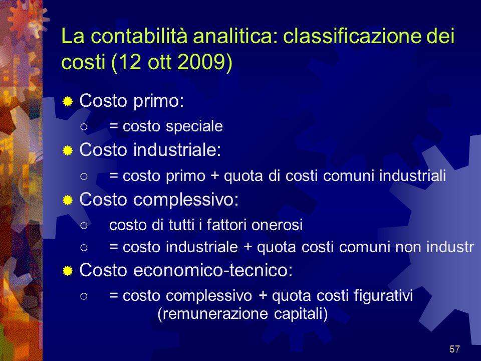La contabilità analitica: classificazione dei costi (12 ott 2009)