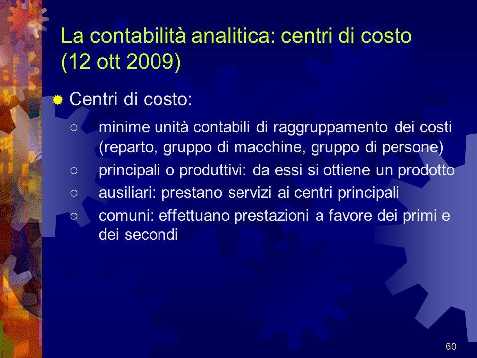La contabilità analitica: centri di costo (12 ott 2009)