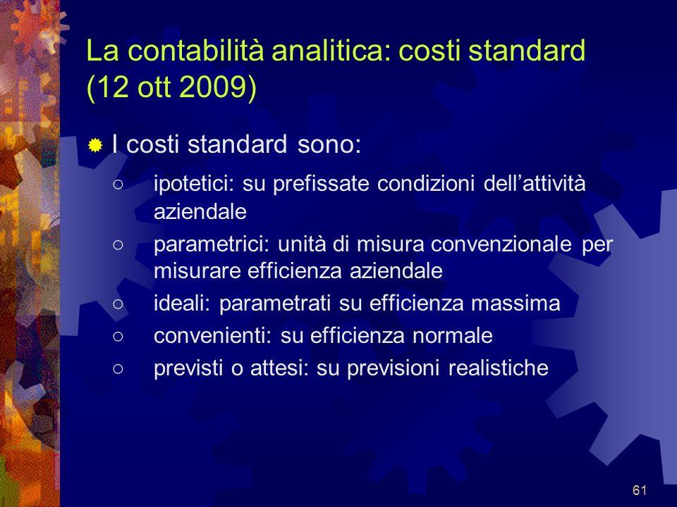La contabilità analitica: costi standard (12 ott 2009)