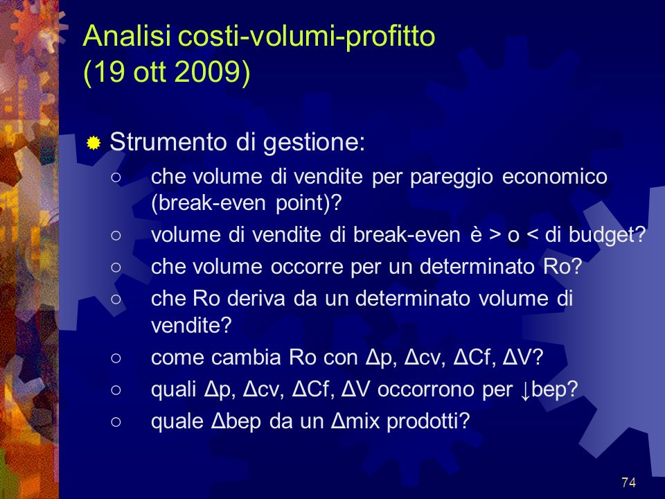 Analisi costi-volumi-profitto (19 ott 2009)
