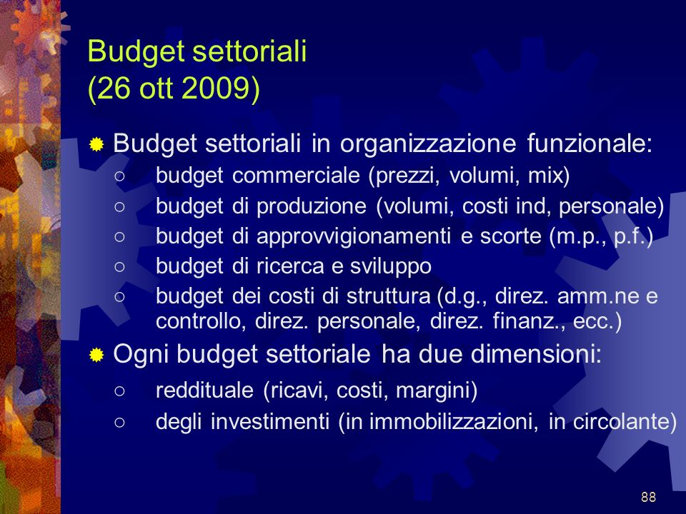 Budget settoriali (26 ott 2009)