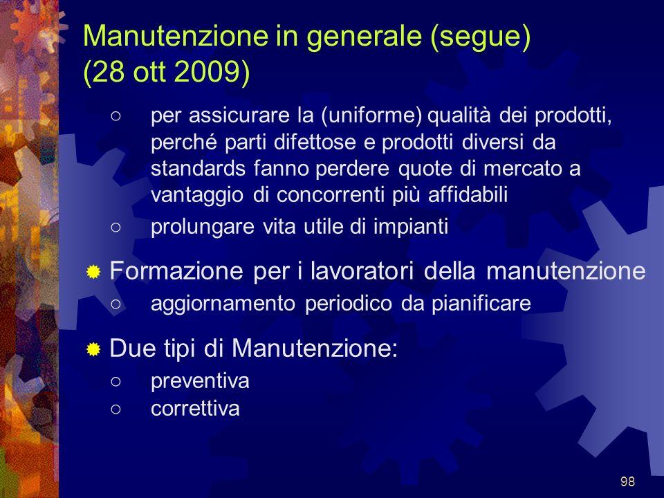 Manutenzione in generale (segue) (28 ott 2009)