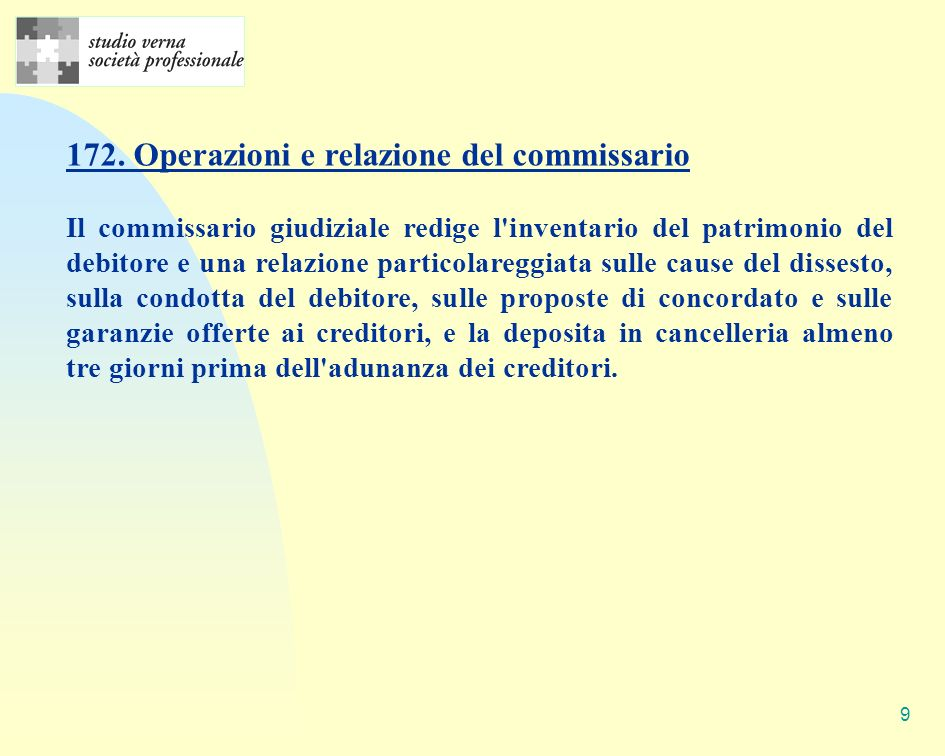 172. Operazioni e relazione del commissario