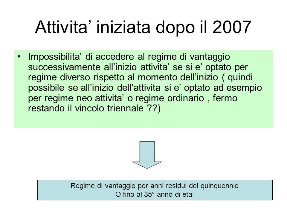 Attivita' iniziata dopo il 2007