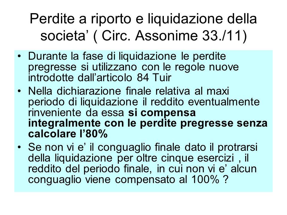 Perdite a riporto e liquidazione della societa' ( Circ. Assonime 33