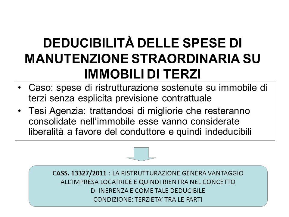 ACE BILANCIO DEDUCIBILITÀ DELLE SPESE DI MANUTENZIONE STRAORDINARIA SU IMMOBILI DI TERZI.