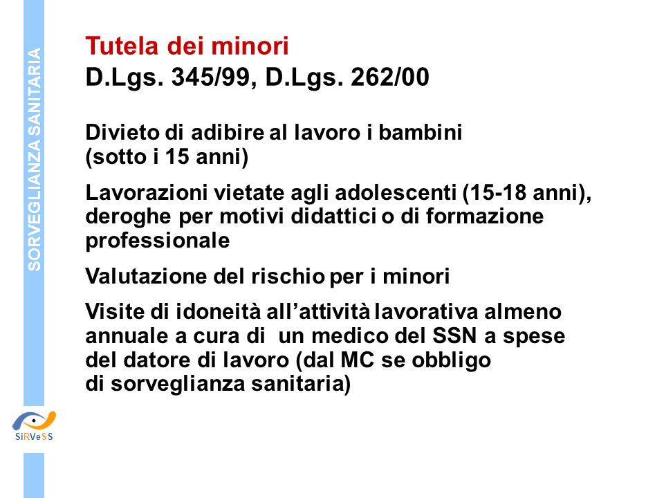 Tutela dei minori D.Lgs. 345/99, D.Lgs. 262/00