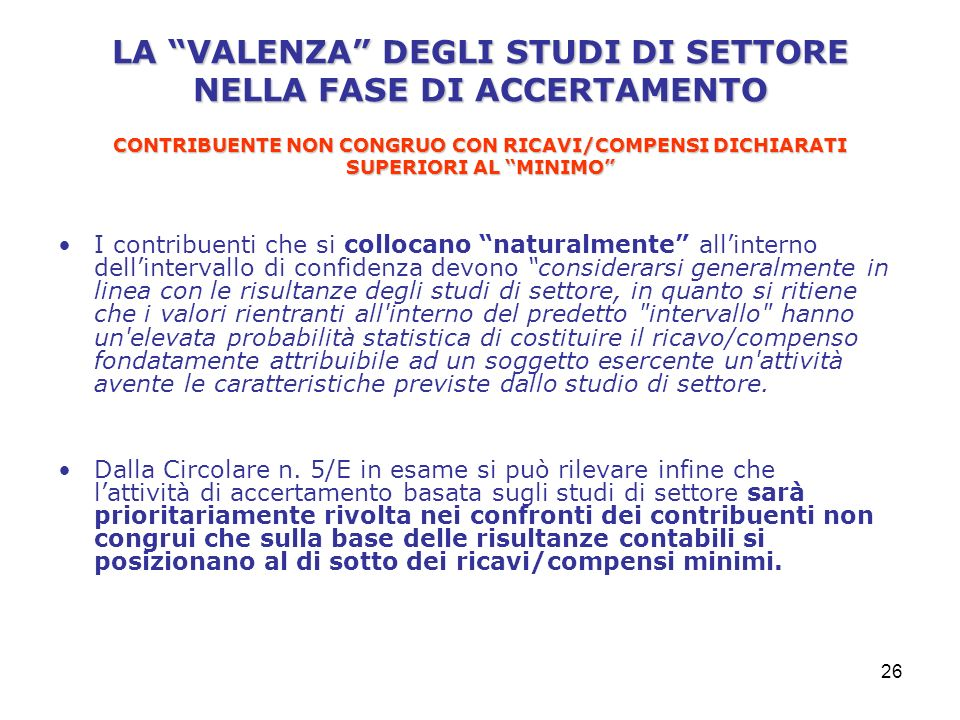 LA VALENZA DEGLI STUDI DI SETTORE NELLA FASE DI ACCERTAMENTO