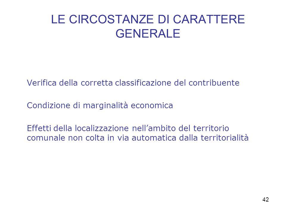 LE CIRCOSTANZE DI CARATTERE GENERALE