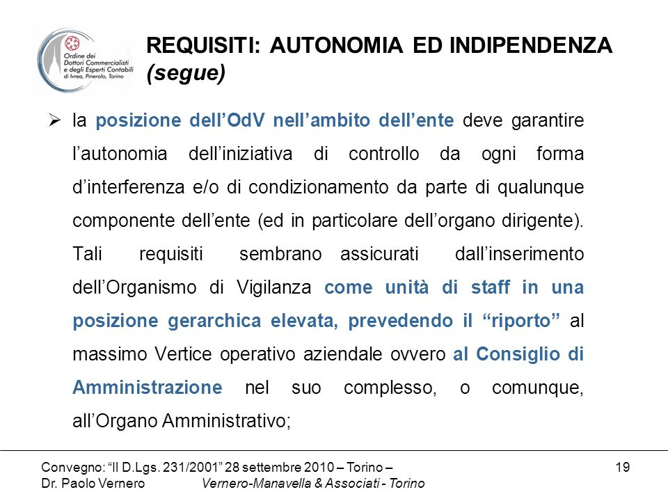 REQUISITI: AUTONOMIA ED INDIPENDENZA (segue)