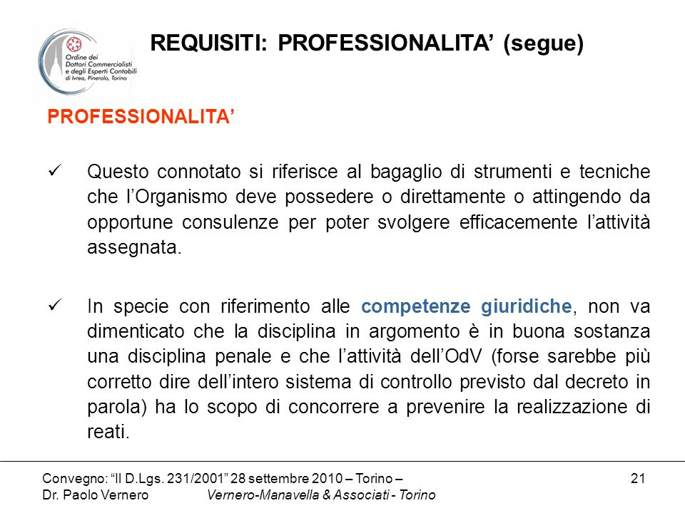 REQUISITI: PROFESSIONALITA' (segue)