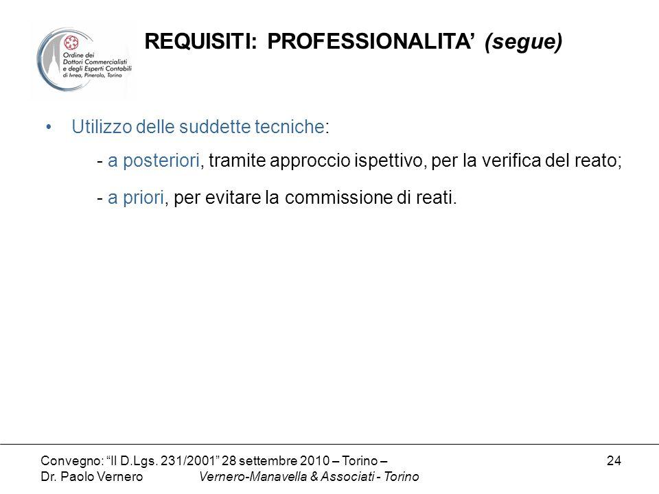 REQUISITI: PROFESSIONALITA' (segue)