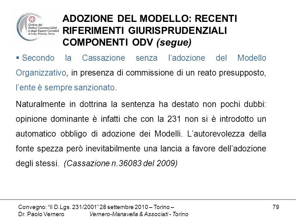 ADOZIONE DEL MODELLO: RECENTI RIFERIMENTI GIURISPRUDENZIALI COMPONENTI ODV (segue)
