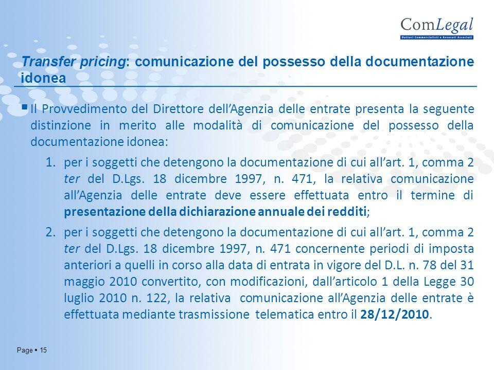 Transfer pricing: comunicazione del possesso della documentazione idonea