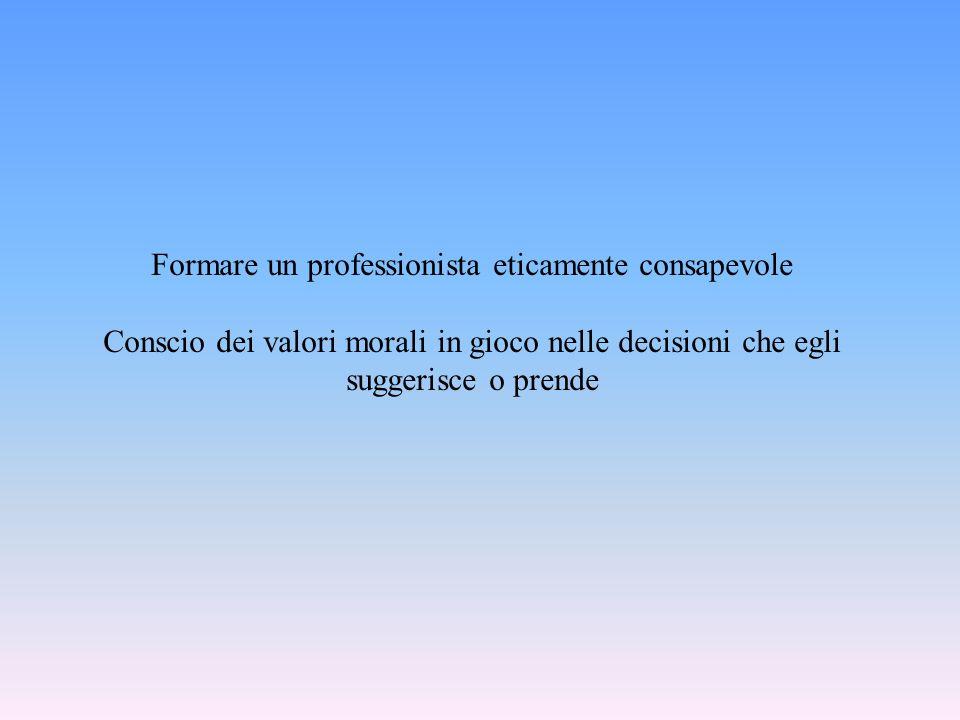 Formare un professionista eticamente consapevole