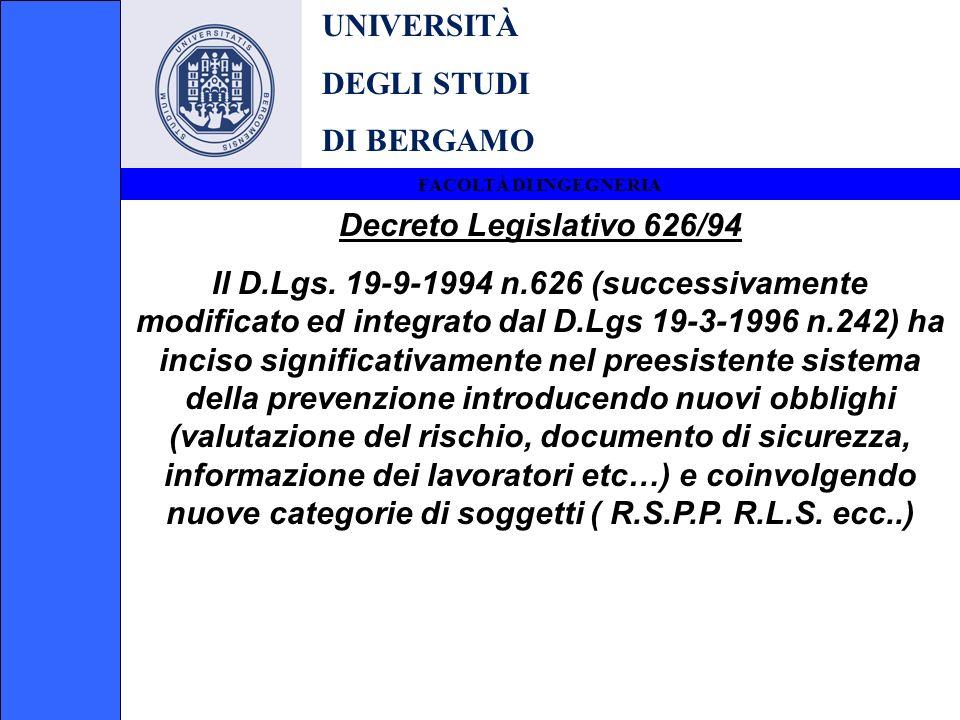 UNIVERSITÀ DEGLI STUDI DI BERGAMO Decreto Legislativo 626/94