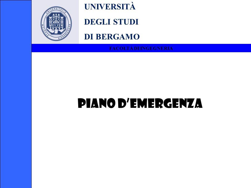 PIANO D'EMERGENZA UNIVERSITÀ DEGLI STUDI DI BERGAMO