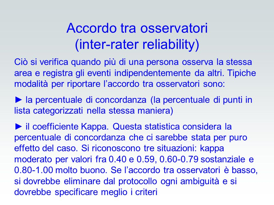 Accordo tra osservatori (inter-rater reliability)