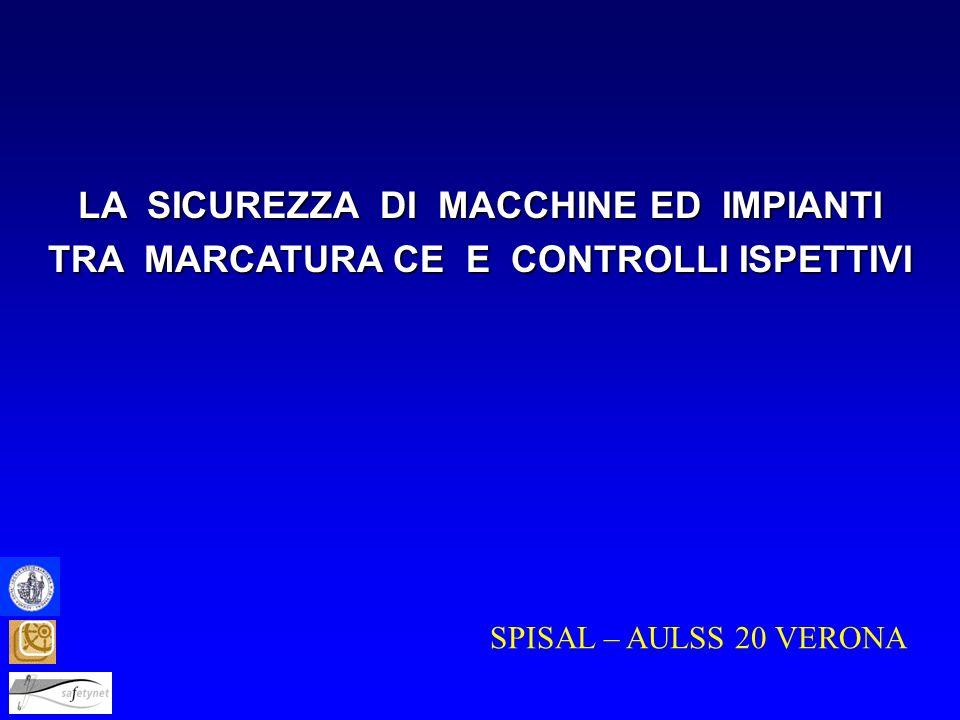 LA SICUREZZA DI MACCHINE ED IMPIANTI