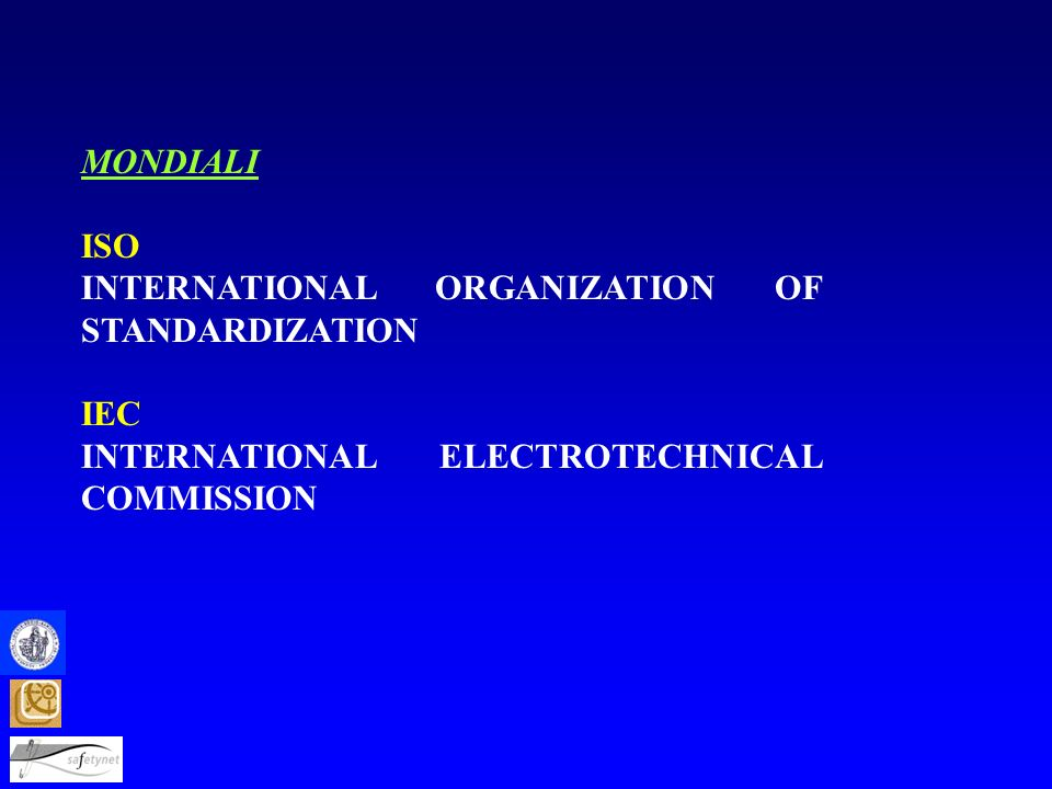 MONDIALI ISO. INTERNATIONAL ORGANIZATION OF STANDARDIZATION.