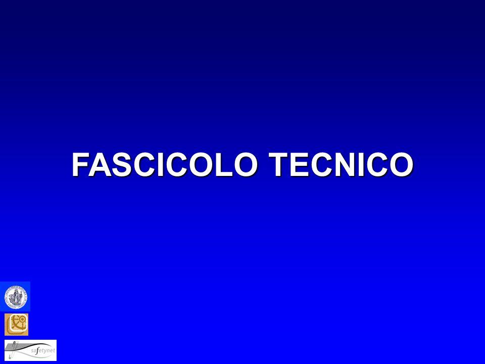 FASCICOLO TECNICO