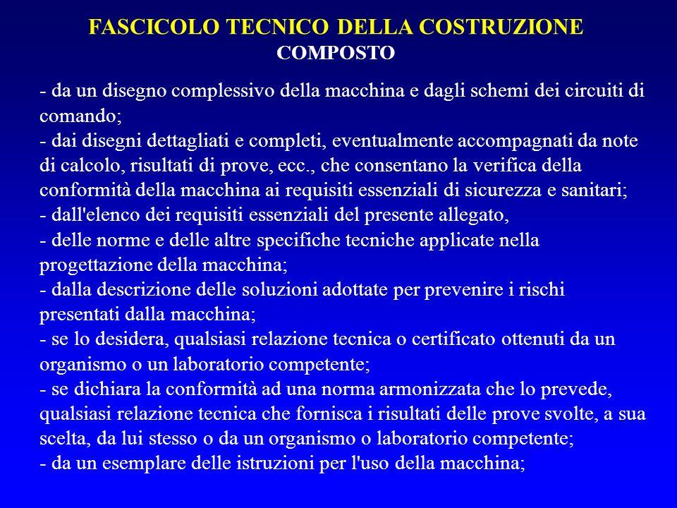 FASCICOLO TECNICO DELLA COSTRUZIONE