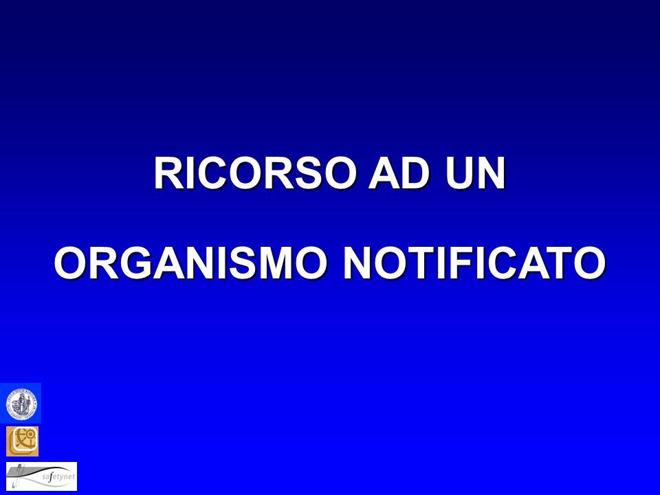 RICORSO AD UN ORGANISMO NOTIFICATO