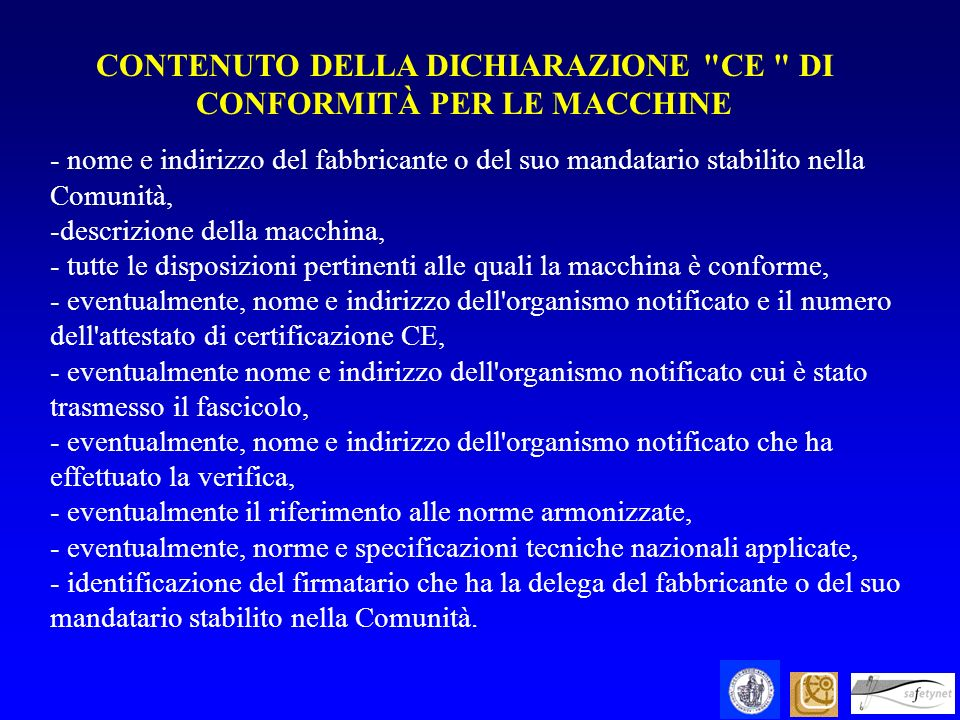 CONTENUTO DELLA DICHIARAZIONE CE DI CONFORMITÀ PER LE MACCHINE