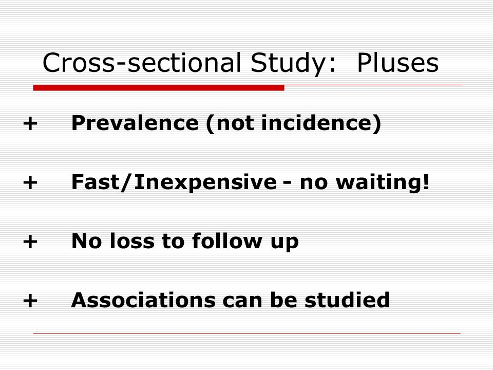 Cross-sectional Study: Pluses