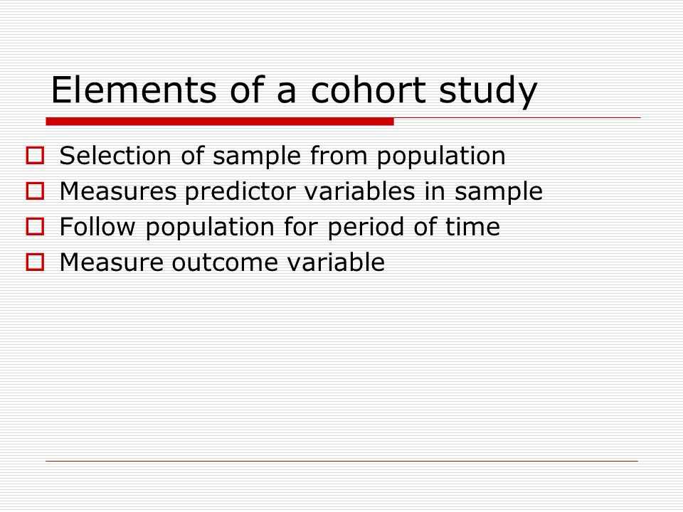 Elements of a cohort study